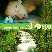 daintree dreamtime bali spa(CD)《メール便対応可》